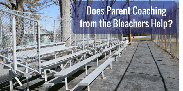 Does Parent Coaching from the Bleachers Help?