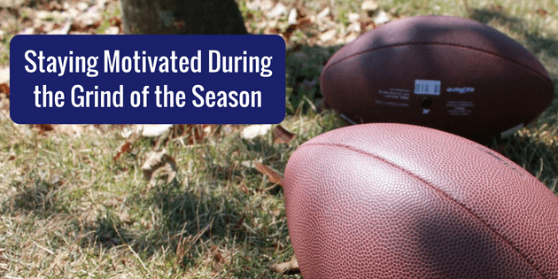 Staying Motivated During the Grind of a Season