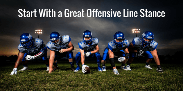 It Start's With a Great Offensive Line Stance